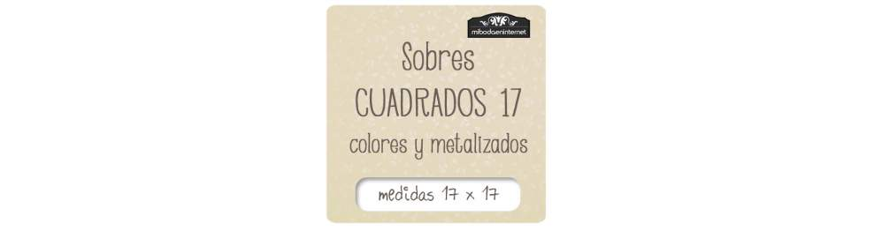 Sobres Metalizados Cuadrados 17x17