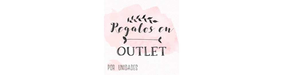 Regalos en Outlet
